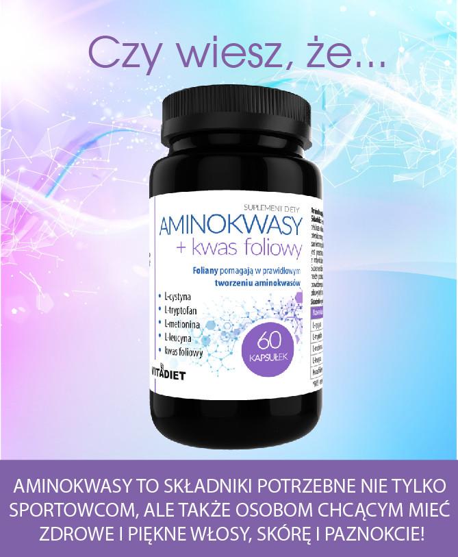 Czy wiesz, że... aminokwasy...?