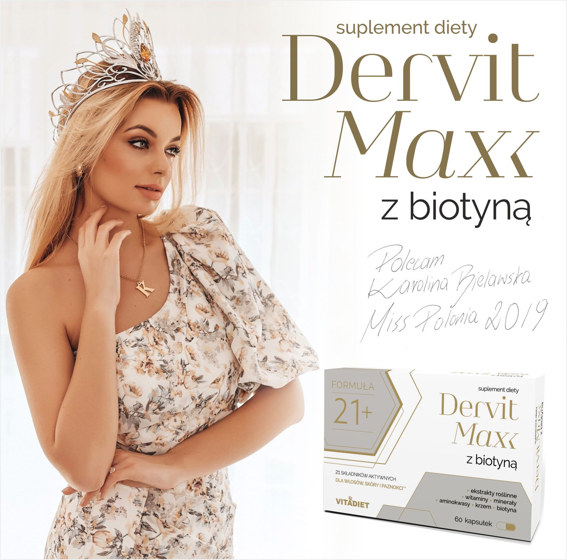 Tak rodzi się piękno! Miss Polonia poleca Dervit Max z biotyną